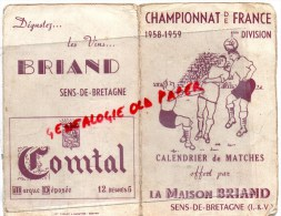 35 - SENS DE BRETAGNE - CALENDRIER DES MATCHES DE CHAMPIONNAT DE FRANCE FOOTBALL-1958-1959- 1ERE DIVISION -MAISON BRIAND - Football