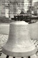 METZ 57 - Cloche De L'An 2000 Pour L'Europe - Posée Le 7.11.2000 Dans La Tour Du Chapitre De La Cathédrale De Metz - O-3 - Metz