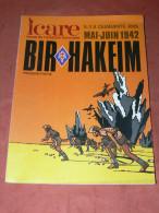 REVUE ICARE N� 101 / BIR HAKEIM 1942 /  1 ere  PARTIE   / MILITARIA WWII / AVION GUERRE /