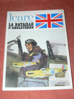 REVUE ICARE N� 99  / LA BATAILLE D ANGLETERRE  /  TOME III    / MILITARIA WWII / AVION GUERRE /