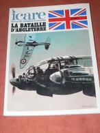 REVUE ICARE N� 95  / LA BATAILLE D ANGLETERRE  /  TOME II   / MILITARIA WWII / AVION GUERRE /
