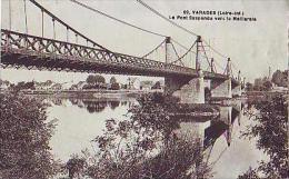 Varades  204           Le Pont Suspendu Vers La Meilleraie - Varades