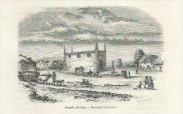 GRAVURE De 1860... Chapelle De LEGE ( 44). Monument à Charette - Estampes & Gravures