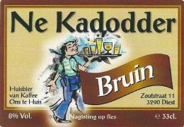 Ne Kadodder - Diest - Bière