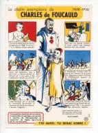 Buvard - Le Destin Exemplaire De Charles De Foucauld - C