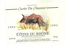 84 VACQUEYRAS  ETIQUETTE DE VIN CHASSE CHASSEUR CHIEN  VAUCLUSE - Côtes Du Rhône