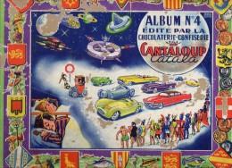Album Chromo - 039 - Album N° 4; édité Par Chocolat Cantaloup Catala; 48 Pages; Environ Année 1960 - Chocolate