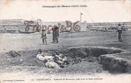 (Casablanca) - Campagne Du Maroc (1907-1908) - Cadavres De Marocains Jetés Dans La Fosse Commune - 2 SCANS - Casablanca