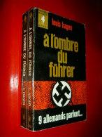 A L'ombre Du Führer 9 Allemands Parlent    Louis Hagen  1964  2e Guerre Mondiale - War 1939-45