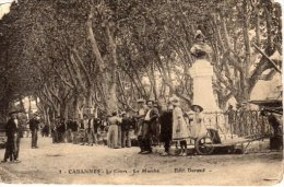 CABANNES - Le Cours - Le Marché (en L'état) - France