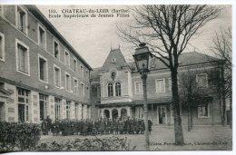 CPA Château Du Loir  ( Sarthe )   Ecole Supérieure De Jeunes Filles