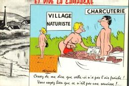 CPSM - Humour  -  Illustration Alexandre -  Et Vive La Campagne - Village Naturiste, Charcuterie - - Humor