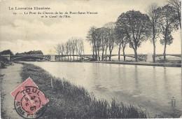 Cpa - La Lorraine Illustrée - Le Pont Du Chemin De Fer De Pont St Vincent ( En L´état ) - Non Classés