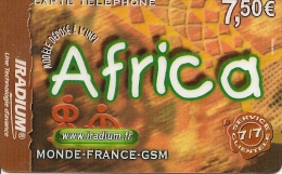 CARTE PREPAYEE-IRADIUM-7.5 €-AFRICA-31-12-2004-PLASTIC GLACE-V°-C Ode GN°Noirs Sur Fond Gris N°serie En 3 Parties-T BE - Frankrijk