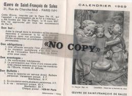 CALENDRIER  1969  ( L´ Oeuvre De SAINT - FRANÇOIS  DE  SALES ) - Calendriers