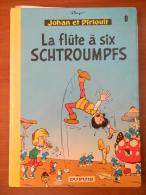 Johan Et Pirlouit - 9 - La Flûte à Six Schtroumpfs - Peyo - Dos Rond - Johan Et Pirlouit