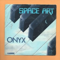 45 T CARRERE: Space Art, Onyx, Axus - Musicals