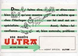 Buvard - Une montre Ultra, agent Officiel