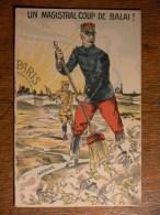 UN MAGISTRAL COUP De BALAI (Marne) - GALLIENI - Carte Illustrée - Guerra 1914-18