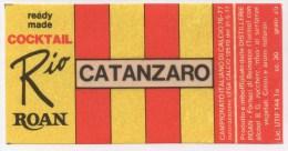 """0728 """"U. S. CATANZARO - DISTILLERIE ROAN - BEINASCO (TO)"""" ETICHETTA ORIGINALE. - Soccer"""