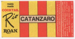 "0728 ""U. S. CATANZARO - DISTILLERIE ROAN - BEINASCO (TO)"" ETICHETTA ORIGINALE. - Calcio"