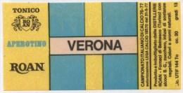 """0732 """"HELLAS VERONA F. C. - DISTILLERIE ROAN - BEINASCO (TO)"""" ETICHETTA ORIGINALE. - Soccer"""