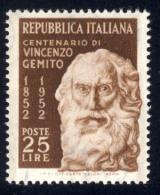 Gemito Vincenzo - 1952 - 25 Lire Bruno (Sassone 704MG)  LUSSO MNH** - 1946-60: Nuovi