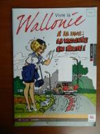 Natacha -  Magazine Vivre La Wallonie - Couverture, Nombreux Dessins Et Interview De François Walthéry - Magazines Et Périodiques