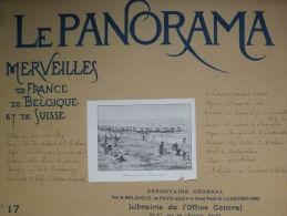 *LE PANORAMA* - N°17-Merveilles De France De Belgique Et De Suisse.  Vers 1900. - Boeken, Tijdschriften, Stripverhalen