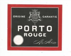 étiquette , PORTO ROUGE , M. Misa , Origine Garantie - Autres