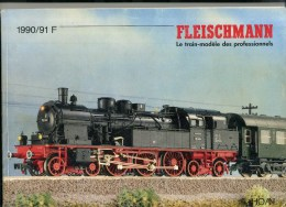 - CATALOGUE FLEISCHMANN . LE TRAIN MODELE DES PROFESSIONNELS . 1990/91 - Littérature & DVD