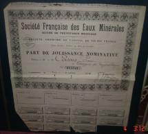 Societe Francaise Des Eaux Minérales.Part De Jouissance Nominative - Eau