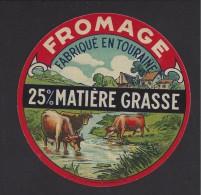 Etiquette De  Fromage    -   Fabriqué En Touraine   (37  ) - Fromage