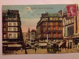 CPA 76 ROUEN  RUE DE LA REPUBLIQUE COLORISEE - Rouen