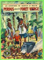 BD - LES AVENTURES DE MARTIN LE MALIN - PERDUS  DANS LA FORÊT VIERGE - No 2 ÉDITIONS MULDER 1960  - ALBUMS TRICOLORES - Books, Magazines, Comics