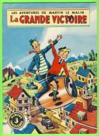 BD - LES AVENTURES DE MARTIN LE MALIN - LA GRANDE VICTOIRE - No 3 ÉDITIONS MULDER 1960  - ALBUMS TRICOLORES - Books, Magazines, Comics