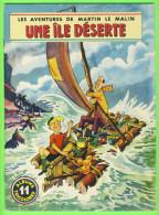 BD - LES AVENTURES DE MARTIN LE MALIN - UNE ÎLE DÉSERTE - No 11 ÉDITIONS MULDER 1960-70  - ALBUMS TRICOLORES - Books, Magazines, Comics