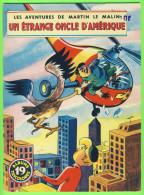 BD - LES AVENTURES DE MARTIN LE MALIN - UN ÉTRANGE ONCLE D'AMÉRIQUE - No 19 ÉDITIONS MULDER 1960-70  - ALBUMS TRICOLORES - Books, Magazines, Comics