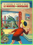 BD - LES AVENTURES DE MARTIN LE MALIN - LE MONSTRE DES MONTAGNES - No 21 ÉDITIONS MULDER 1960-70  - ALBUMS TRICOLORES - Livres, BD, Revues