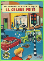 BD - LES AVENTURES DE MARTIN LE MALIN - LA GRANDE FUITE - No 26 ÉDITIONS MULDER 1960-70 - ALBUMS TRICOLORES - - Books, Magazines, Comics
