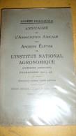 Annuaire De L'Association Amicale Des Anciens Elèves De L'Institut National Agronomique - Elenchi Telefonici