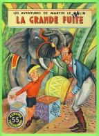 BD - LES AVENTURES DE MARTIN LE MALIN - LA GRANDE FUITE - No 55 ÉDITIONS MULDER 1960-70 - ALBUMS TRICOLORES - - Books, Magazines, Comics