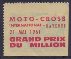 FRANCE:VIGNETTE/CINDERELLA ##MOTO-CROSS International– MAYENNE 21 Mai 1961 – GRAND PRIX Du MILLION## - Commemorative Labels