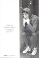 """ROBERTO GOMEZ BOLAÑOS - """"CHESPIRITO"""" (1929-2014) EDITOR VIA POSTAL ARGENTINE AÑO 2014 SEÑALADOR MARCAPAGINAS SEGNALIBRI - Bookmarks"""