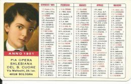 CAL189 - CALENDARIETTO 1981 - PIA OPERA SALESIANA - Formato Piccolo : 1981-90