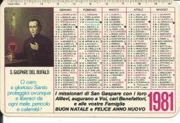 CAL191 - CALENDARIETTO 1981 - S. GASPARE DEL BUFALO - Formato Piccolo : 1981-90