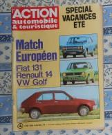L´action Automobile Et Touristique. N° 200. Avril 1977. Fiat 131. Renault 14. VW Golf. - Auto/Moto