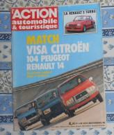 L´action Automobile Et Touristique. N° 217. Novembre 1978. Visa Citroën. 104 Peugeot. Renault 14. - Auto/Moto