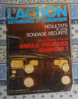 L´action Automobile Et Touristique. N° 160. Décembre 1973. Sondage Sécurité. Quels Phares Choisir ? - Auto/Moto