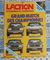 L´action Automobile Et Touristique. N° 221. Mars 1979. Simca Horizon GLS. Fiat Ritmo 75CL. Renault 14 TS. VW Golf GLS. - Auto/Moto